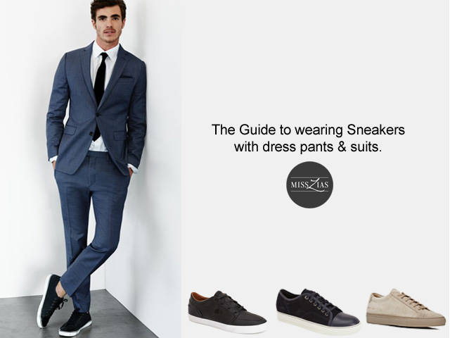 How to Dress up Sneakers: 2017 Men's Fall Fashion